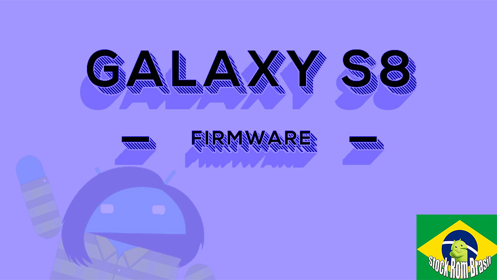 Samsung Galaxy S8 Firmware Download