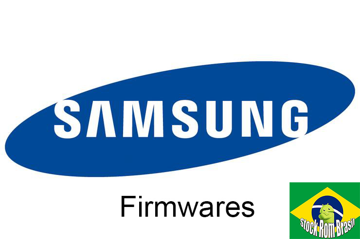 Stock Rom Firmware Samsung (TODOS OS MODELOS) Download - Stock Rom