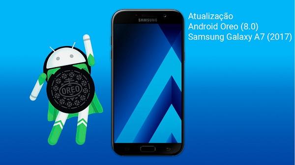 Tutorial como instalar o Android 8 0 Oreo no Galaxy A7 2017 SM-A720F